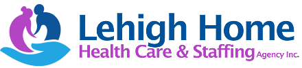 Lehigh Home Health Care & Staffing Agency Inc.